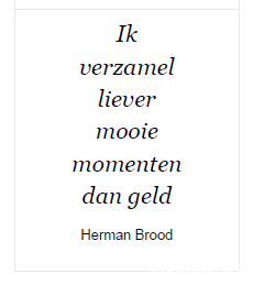spreuk Herman Brood